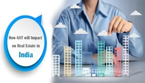 GST – Impacts on Real Estate Sector
