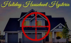Holiday Househunt Hysteria: Hot or Hoax?