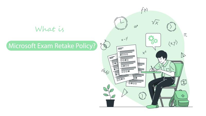 What is Microsoft Exam Retake Policy?