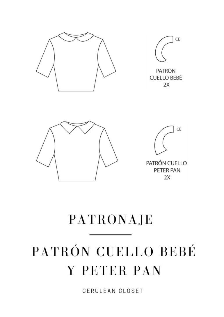 Patronaje: patrón cuello bebé y Peter Pan