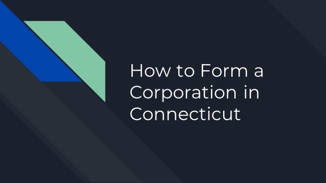 How to form a Connecticut Corporation 1