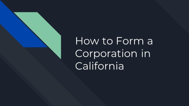 How to Form a Corporation in California 1