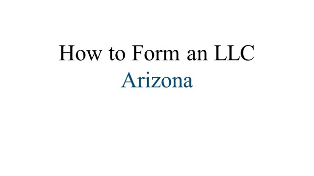 How to Form an LLC in Arizona 1