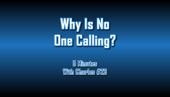 Why Is No One Calling - 5 Minutes With Charles #23 - The Digital Marketing Ninja