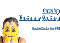 Develop Customer Avatars - Charles Snyder Raw #113: It's unscripted, unplanned and uncooked!