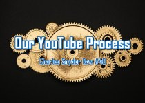 Our YouTube Process - Charles Snyder Raw #40: It's unscripted, unplanned and uncooked!