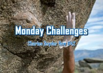 Monday Challenges - Charles Snyder Raw #42: It's unscripted, unplanned and uncooked!