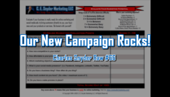 Our New Campaign Rocks - Charles Snyder Raw #66: It's unscripted, unplanned and uncooked!