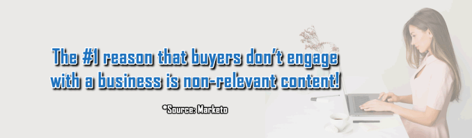 Content not relevant to the consumer is killing your sales!