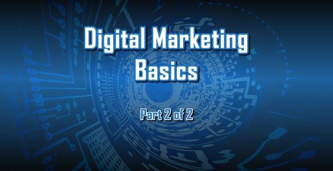 Digital Marketing Basics 2 by C. E. Snyder Marketing LLC