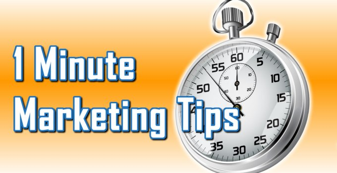 1 Minute Marketing Tips by C. E. Snyder Marketing LLC