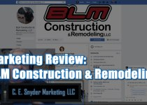 Marketing Case Studies by C. E. Snyder Marketing LLC - 001 BLM Construction and Remodeling LLC
