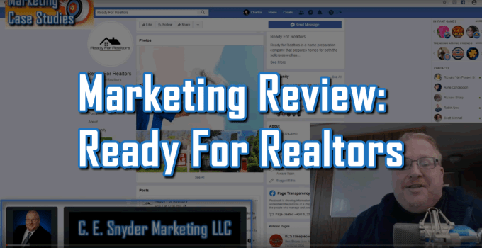 Ready For Realtors - Marketing Case Studies 003 by C. E. Snyder Marketing LLC