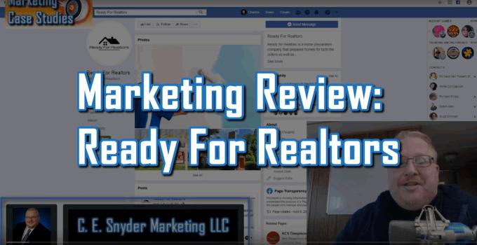 Ready For Realtors - Marketing Case Studies 003 by C. E. Snyder Marketing LLC