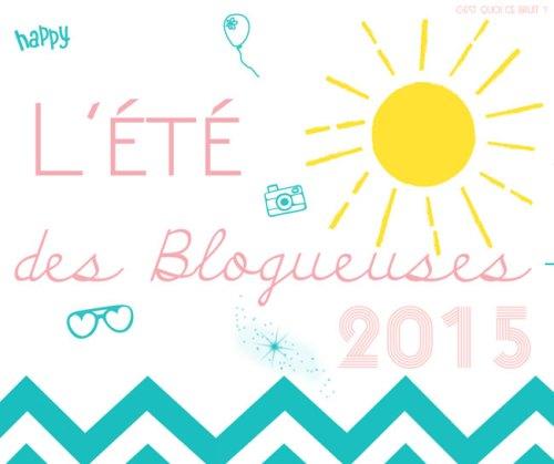 L'été des blogueuses 2015