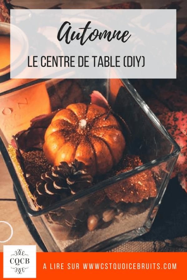 Déco de table d'automne, réaliser un centre de table facilement #Diy #automne #deco #decodetable #table