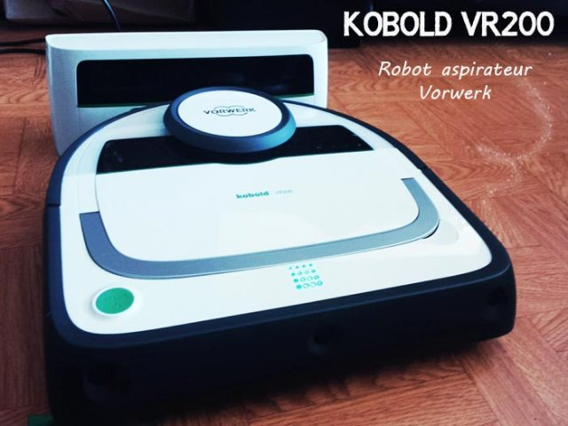 un robot aspirateur kobold vr200 adopteunkoboldvr200. Black Bedroom Furniture Sets. Home Design Ideas