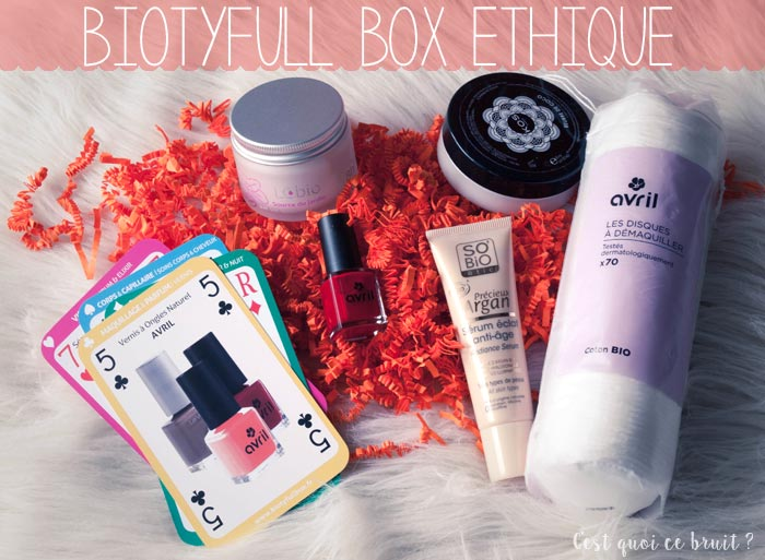 Biotyfull Box Ethique d'Avril contenu