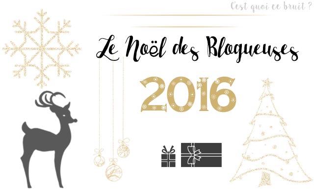 Le Noël des blogueuses 2016