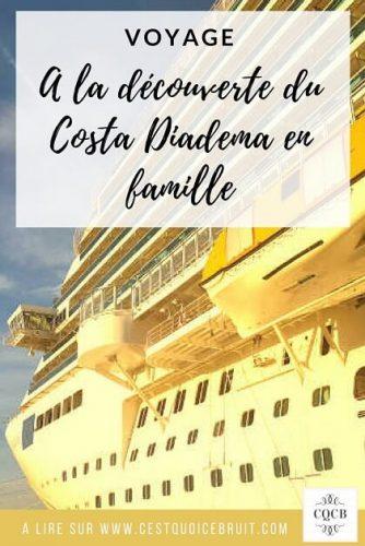 A la découverte du Costa Diadema en famille #croisière #voyage #costa #famille