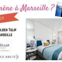 Je t'emmène à Marseille au Golden Tulip Euromed #concours