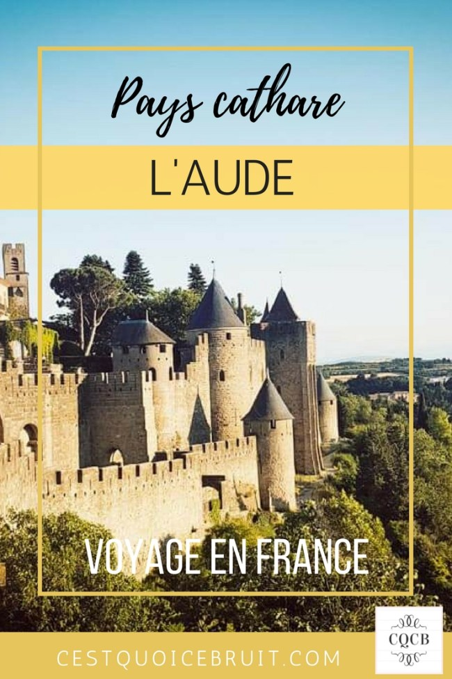 Partir dans l'Aude en France, que visiter ? #blogtrip #voyage #france #travel #aude