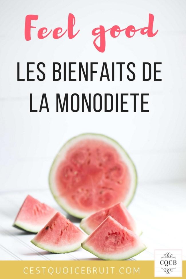 Les bienfaits de la monodiète : detox et healthy #monodiète #diète #healthy #feelgood #régime
