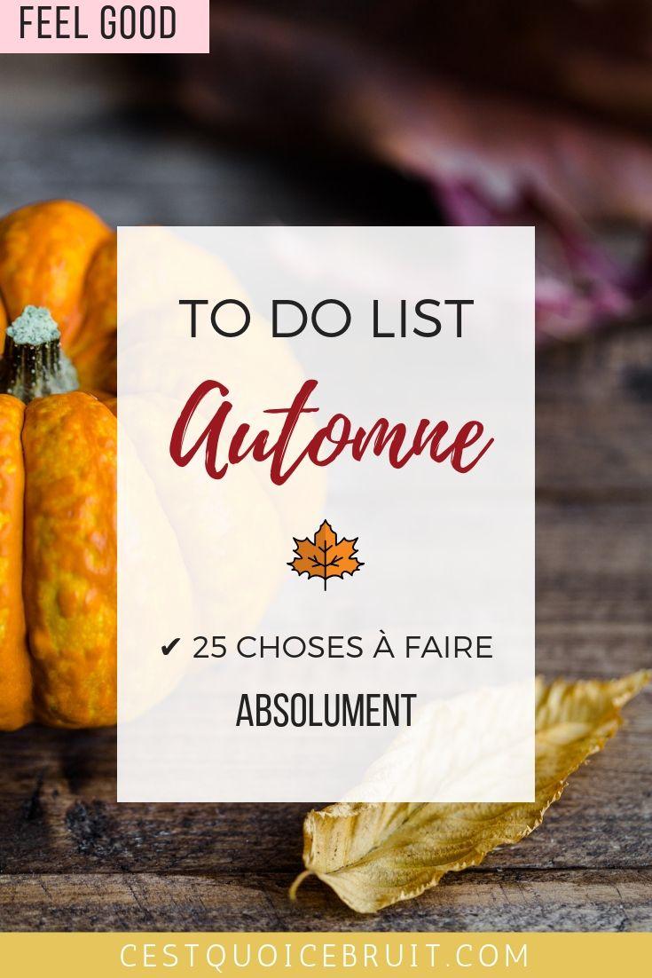 To do list automne avec 25 activités à faire pour un moral au top #automne #fall #autumn #feelgood #inspiration #bonheur #todolist