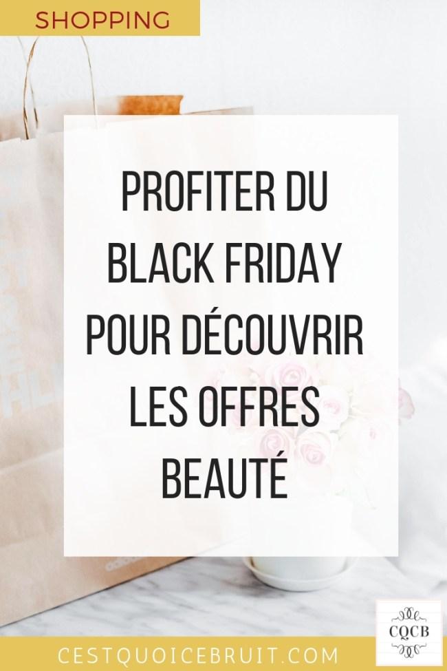 Profiter du black Friday pour découvrir les offres beauté #blackfriday #bonplan #beauté #shopping