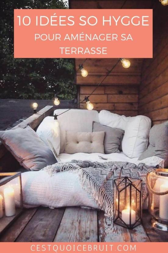 10 idées pour aménager une terrasse so hygge pour l'été #hygge #coconning #décoration #terrasse #balcon #deco #homesweethome
