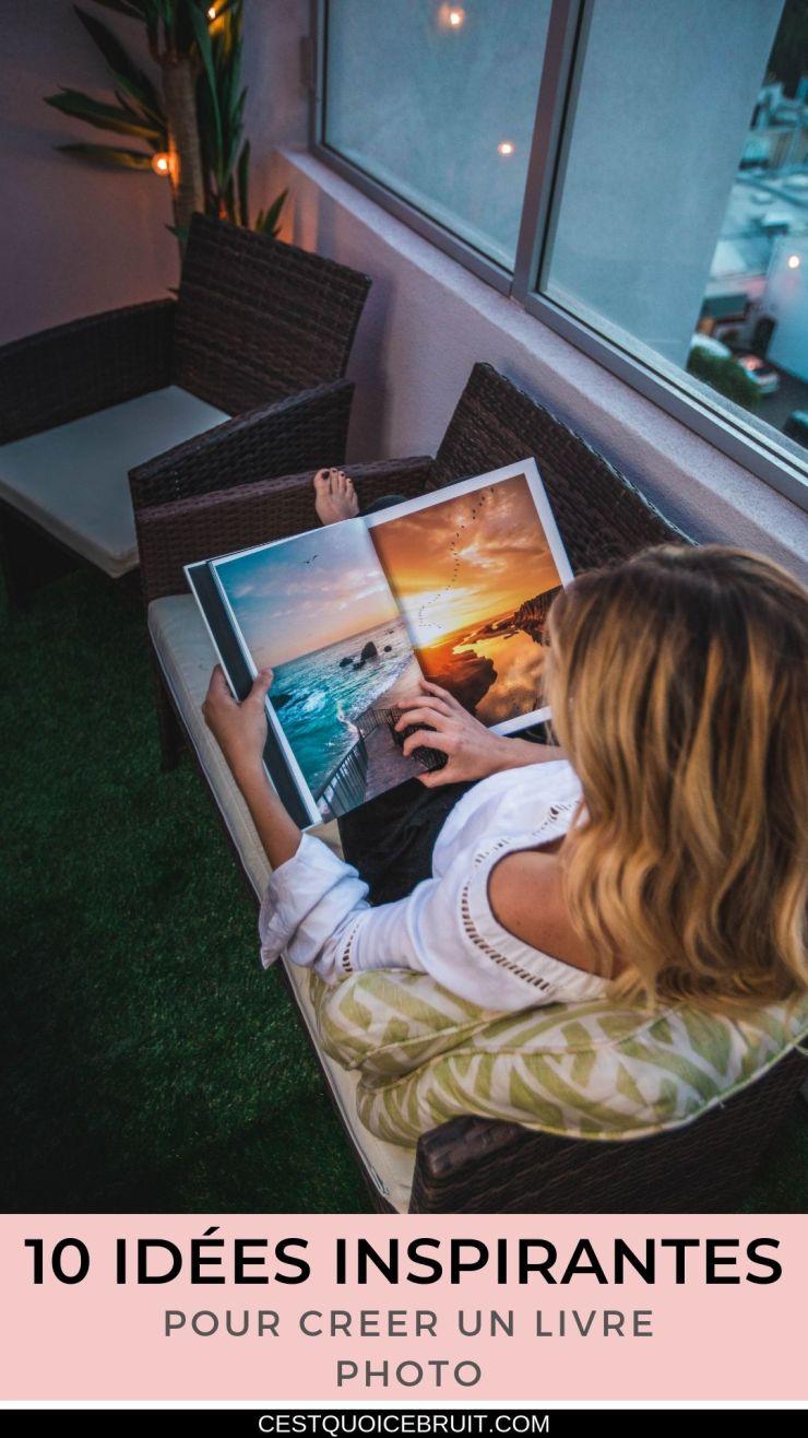 10 idées inspirantes pour réussir votre livre photo #inspiration #photo #livrephoto #souvenirs