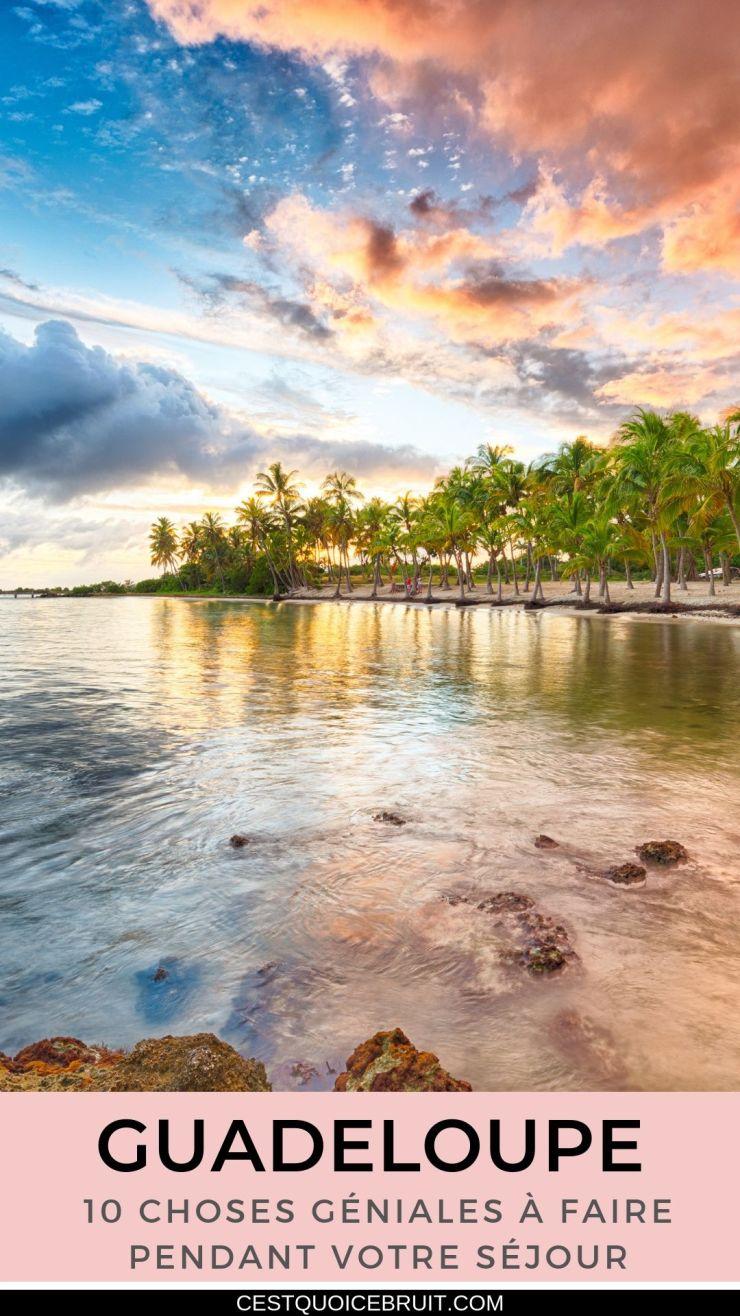 15 choses géniales à faire en Guadeloupe pour un voyage inoubliable #guadeloupe #voyage #travel #voyager