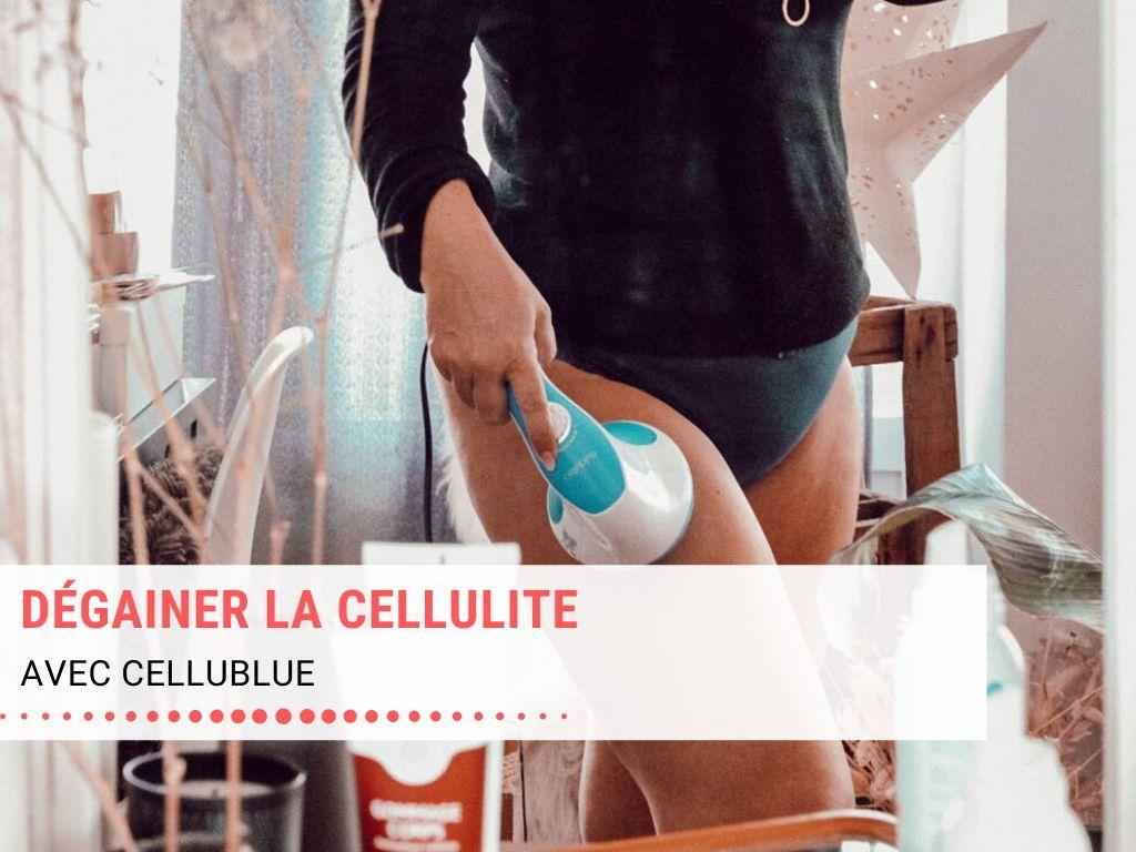 Dégainer la cellulite avec CelluBlue !