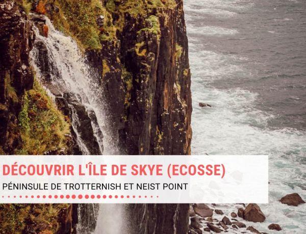 Découvrir l'île de Skye en Ecosse : la péninsule de Trotternish et Neist Point, voyage en famille