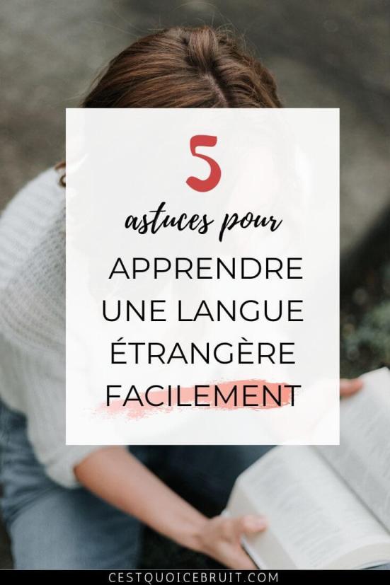 Apprendre une langue étrangère facilement avec 5 astuces pour aider à l'apprentissage #langues #apprentissage #éducation