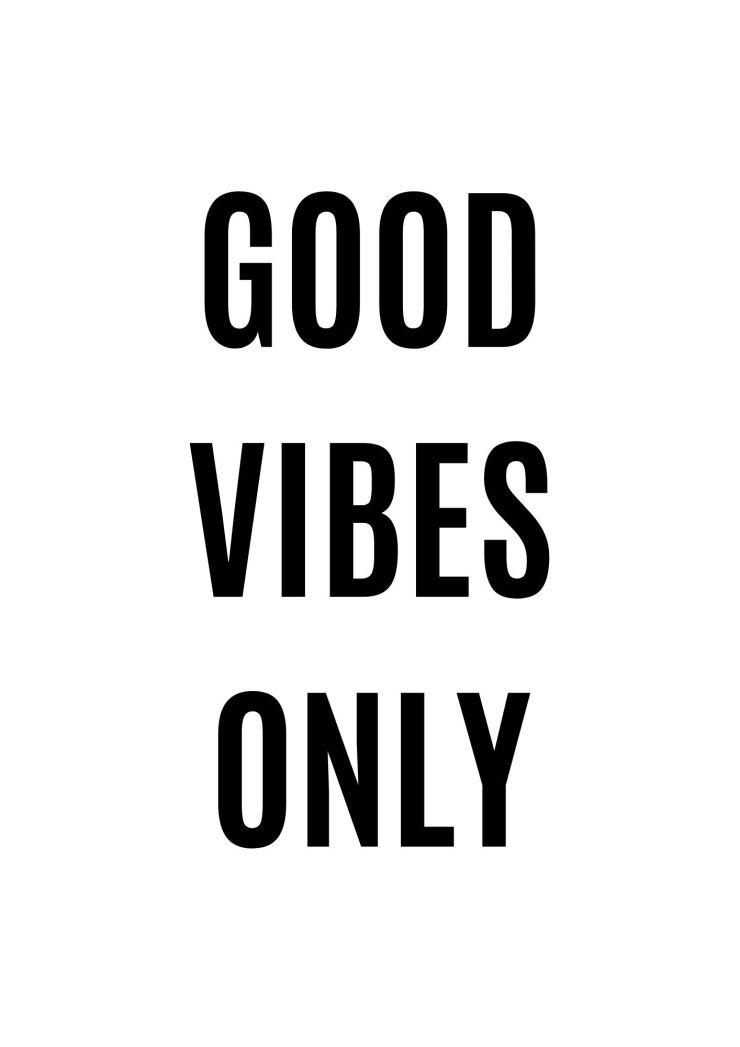 Affiche good vibes only à imprimer