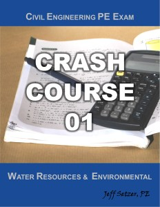Civil Engineering Water Resources PE Exam Crash Course 01