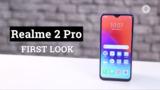 realme 2 pro camera,realme 2,realme 2 pro price,realme 2 pro,realme 2 pro unboxing,video