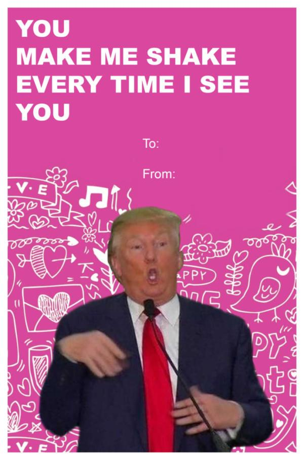 I Made A Trump Valentines Day Card For A Funny Card ...