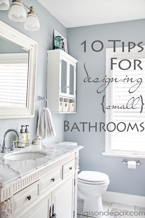 10 Tips for Designing a Small Bathroom - Maison de Pax on Small Space Small Bathroom Ideas Pinterest id=85244
