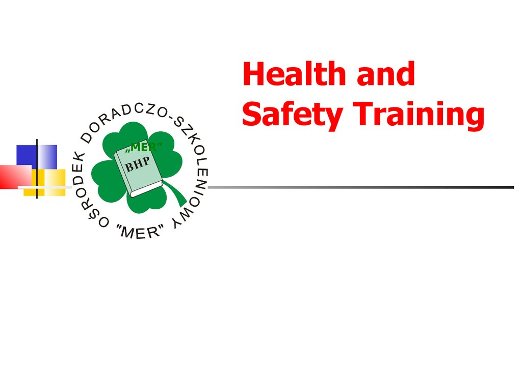 Health And Safety Training Mer презентация онлайн