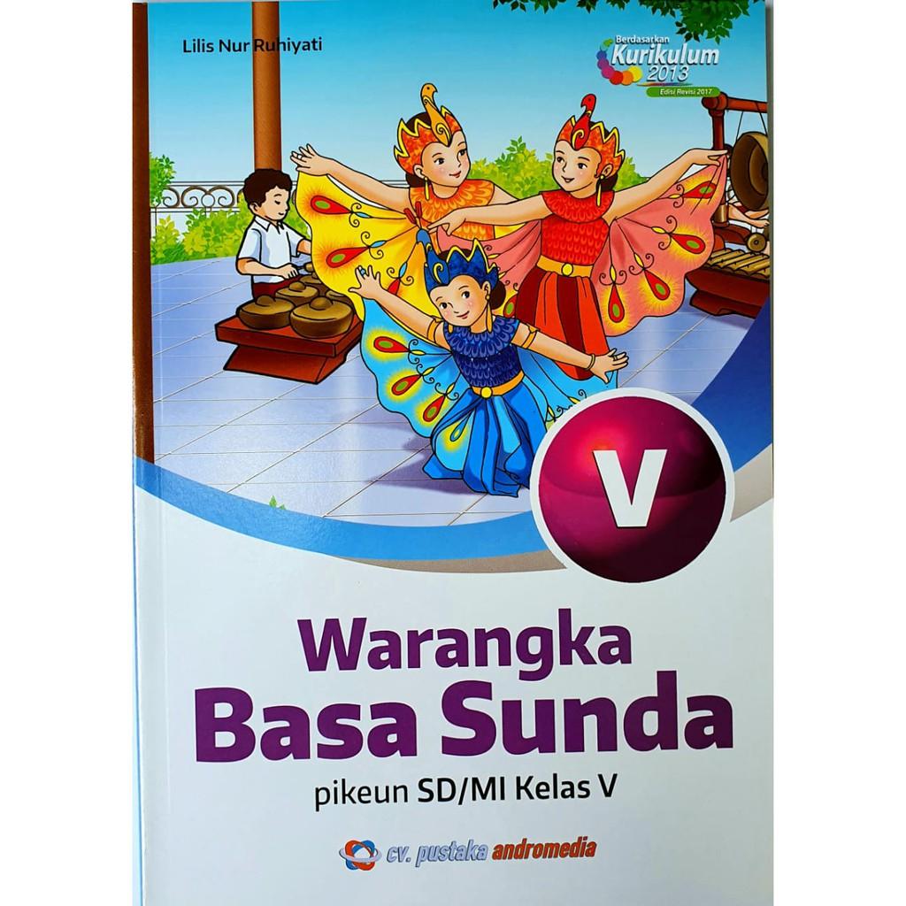 Cik, jang, pangmareumankeun listrik geus beurang. Buku Bahasa Sunda Kelas 5 Warangka Basa Sunda Sd Shopee Indonesia
