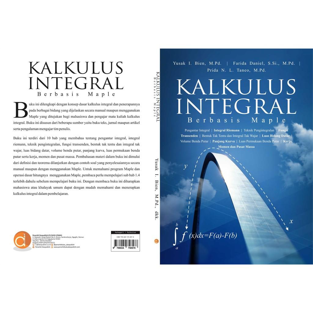 Kalkulus integral 0 pendahuluan a. Buku Kalkulus Integral Berbasis Maple Shopee Indonesia