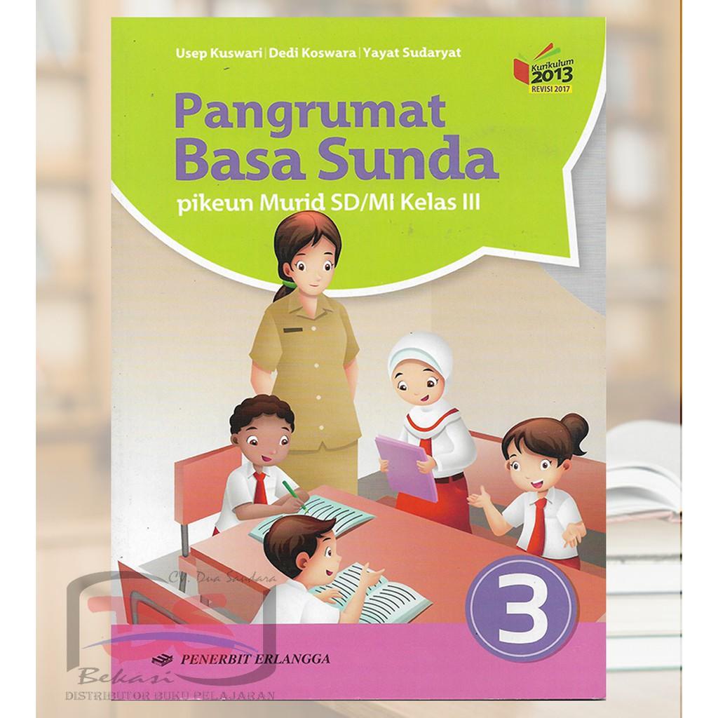 3 tulis 2 conto kalimah pananya! Pangrumat Basa Sunda Kelas 3 Sd Kurikulum 2013 Shopee Indonesia