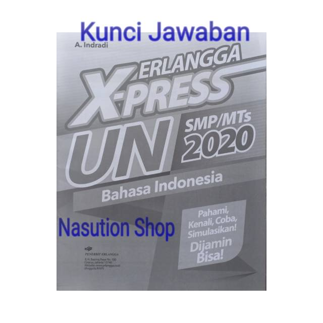 Berikut adalah beberapa soal matematika yang mungkin saja keluar saat un 2019 nanti. Buku Xpress Un Bahasa Indonesia Smp Mts 2020 Erlangga Plus Kunci Jawaban Shopee Indonesia