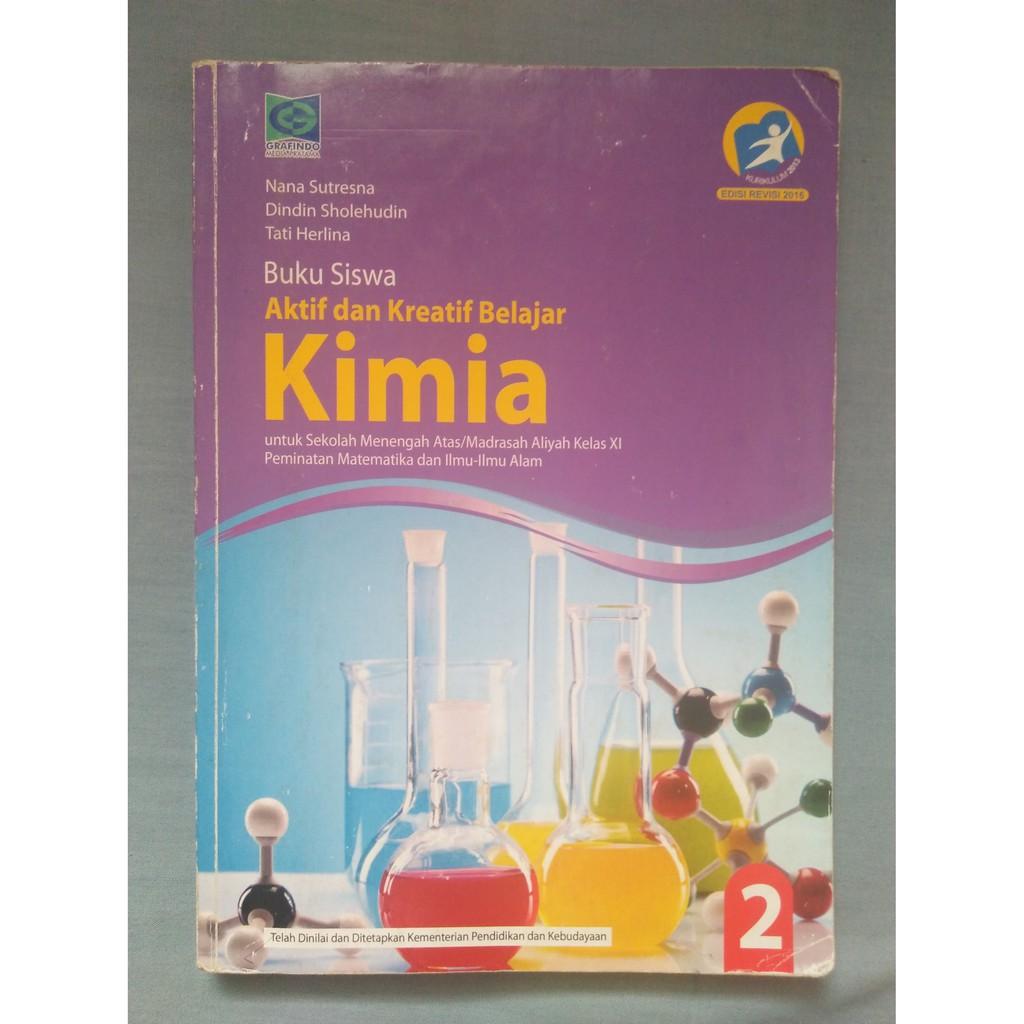 kimia 3 untuk sma/ ma kelas xii, pengarang teguh pangajuanto download 3. Buku Paket Kimia Kelas 11
