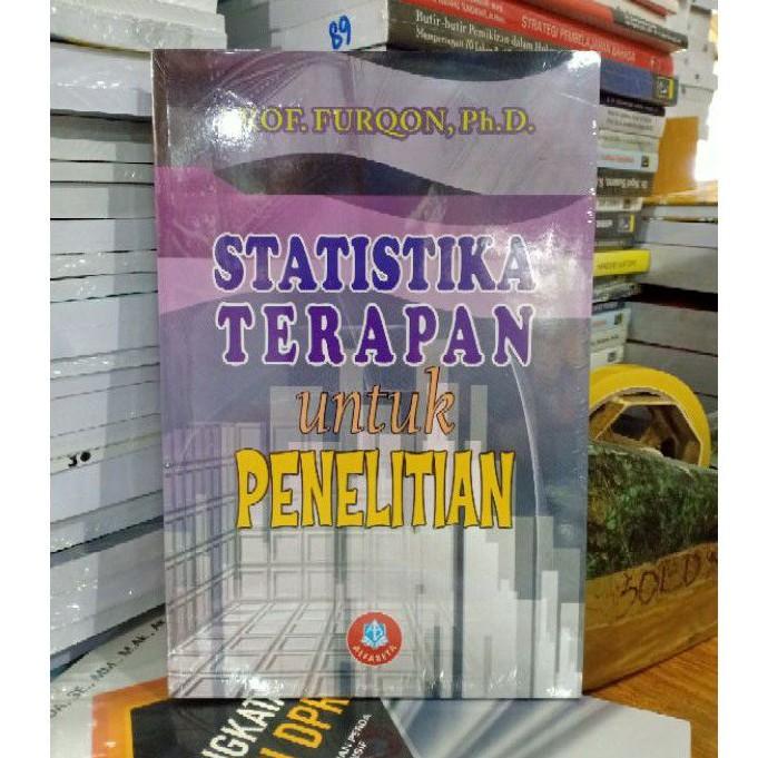 Policy analysis for public decisions, university press ofamerica. Statistika Terapan Untuk Penelitian Prof Furqon Phd Shopee Indonesia