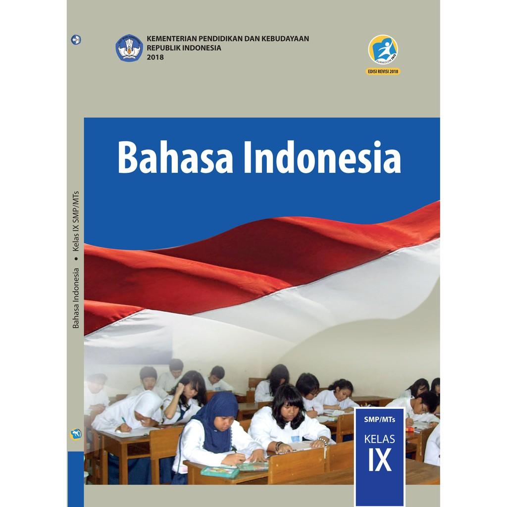 Materi dari pertanyaan ini yaiu teks diskusi. Buku Bahasa Indonesia Smp Kelas 9 K13 Revisi 2018 Shopee Indonesia