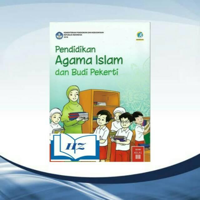Sd/mi semester 1 dan 2 dan kunci jawaban nya, pelajaran agama. Buku Pendidikan Agama Islam Pai Kelas 3 Sd Mi Shopee Indonesia