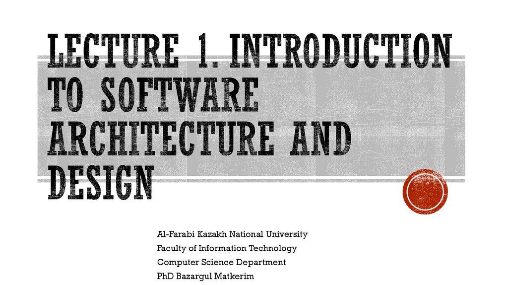 Introduction To Software Architecture And Design Prezentaciya Onlajn